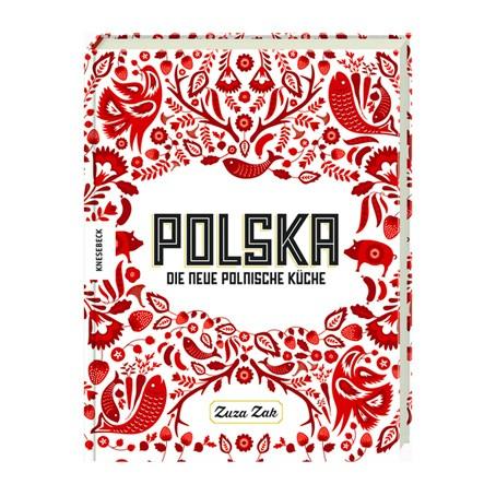 Polska / Die neue polnische Küche